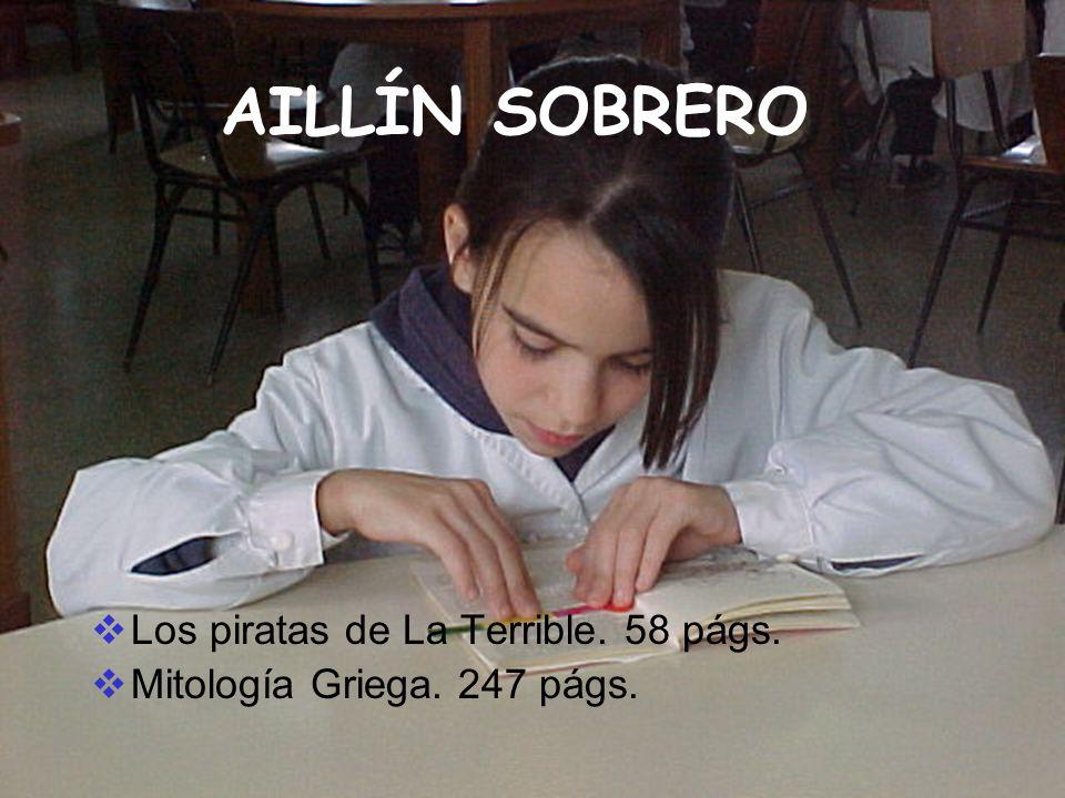 AILLÍN SOBRERO Los piratas de La Terrible. 58 págs.