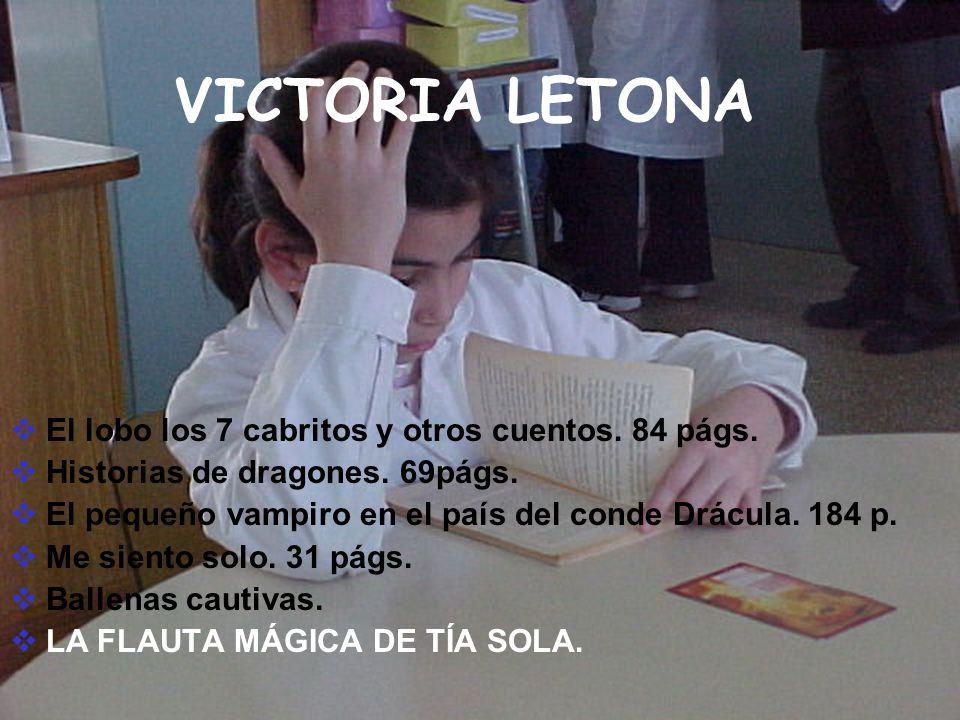 VICTORIA LETONA El lobo los 7 cabritos y otros cuentos. 84 págs.