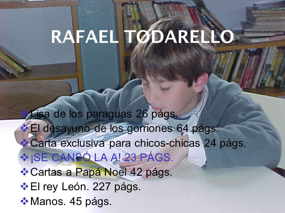 RAFAEL TODARELLO Lisa de los paraguas 26 págs.