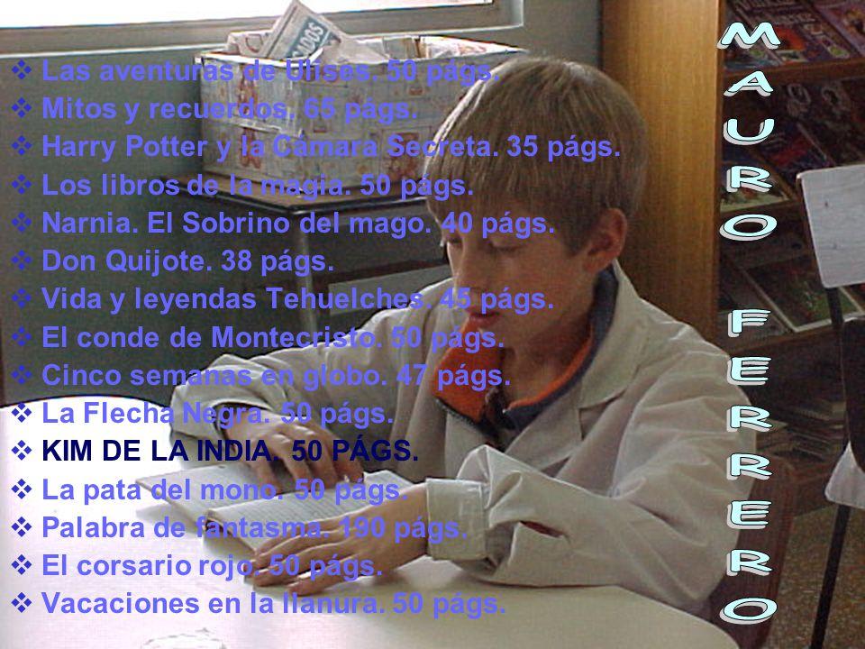 MAURO FERRERO Las aventuras de Ulises. 50 págs.
