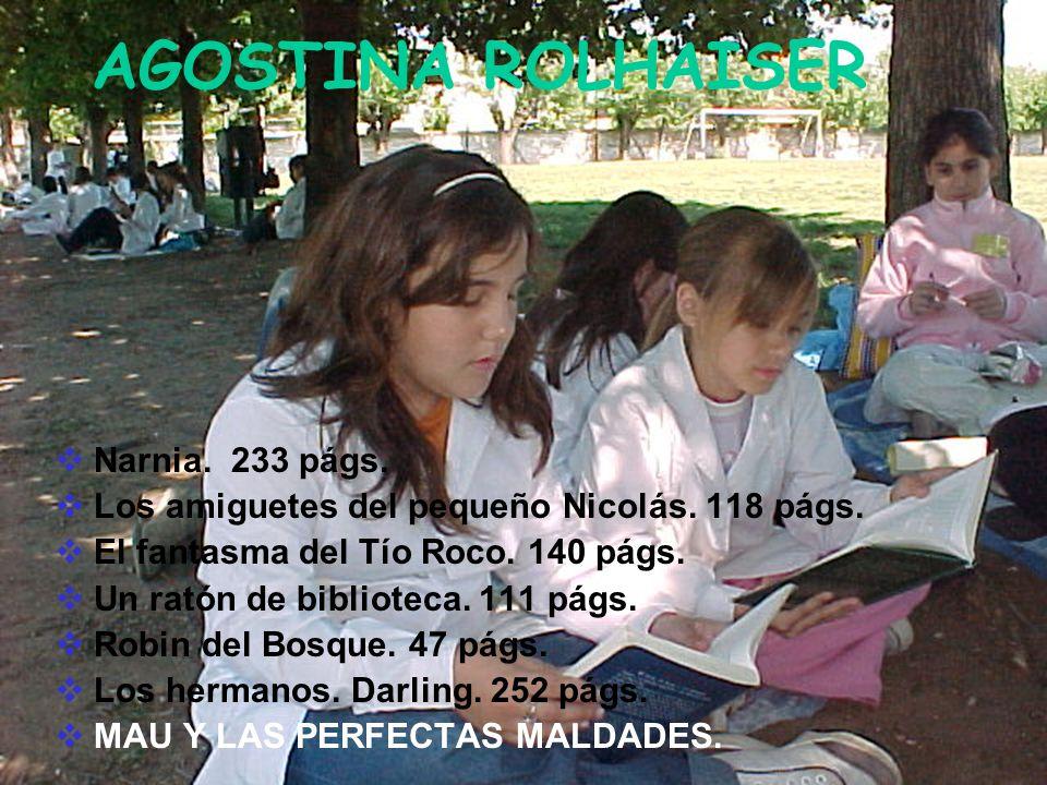 AGOSTINA ROLHAISER Narnia. 233 págs.