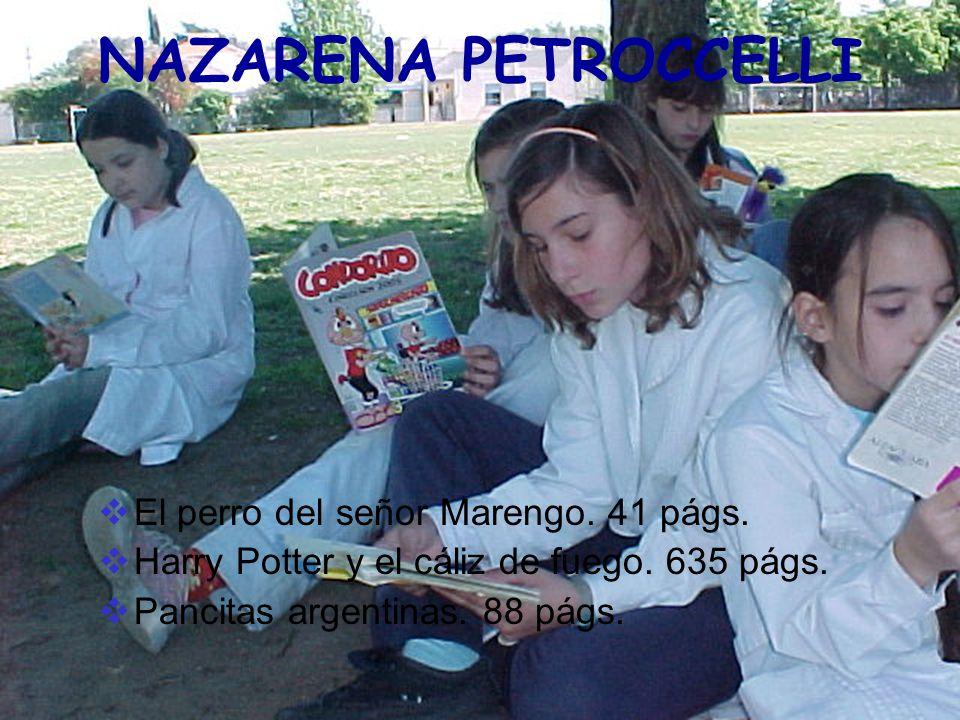NAZARENA PETROCCELLI El perro del señor Marengo. 41 págs.