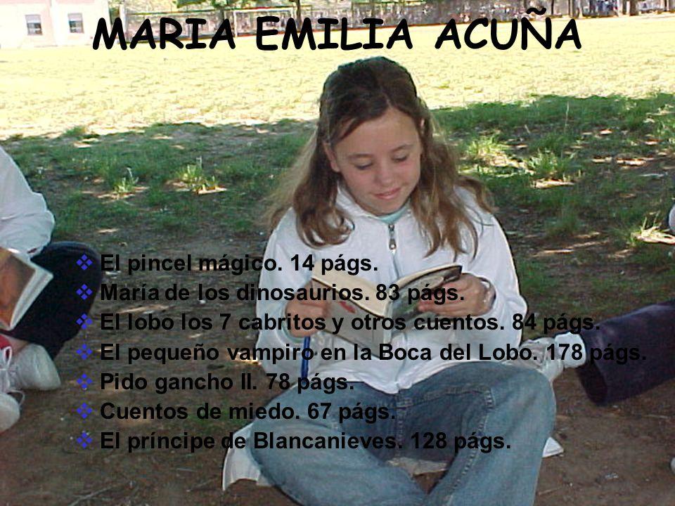 MARIA EMILIA ACUÑA El pincel mágico. 14 págs.