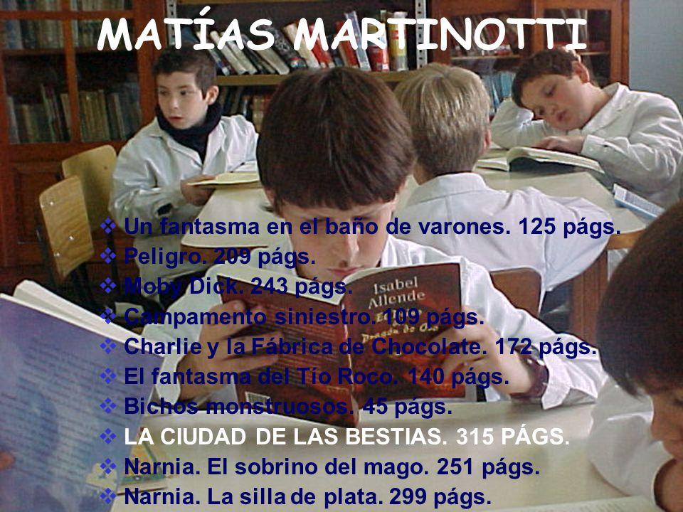 MATÍAS MARTINOTTI Un fantasma en el baño de varones. 125 págs.