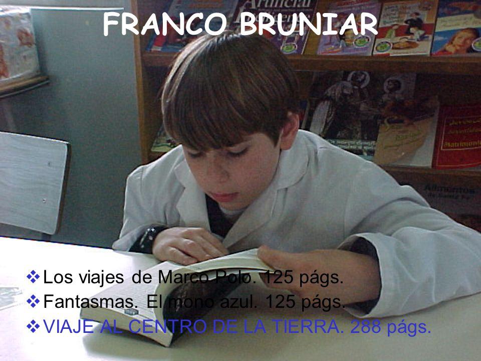 FRANCO BRUNIAR Los viajes de Marco Polo. 125 págs.