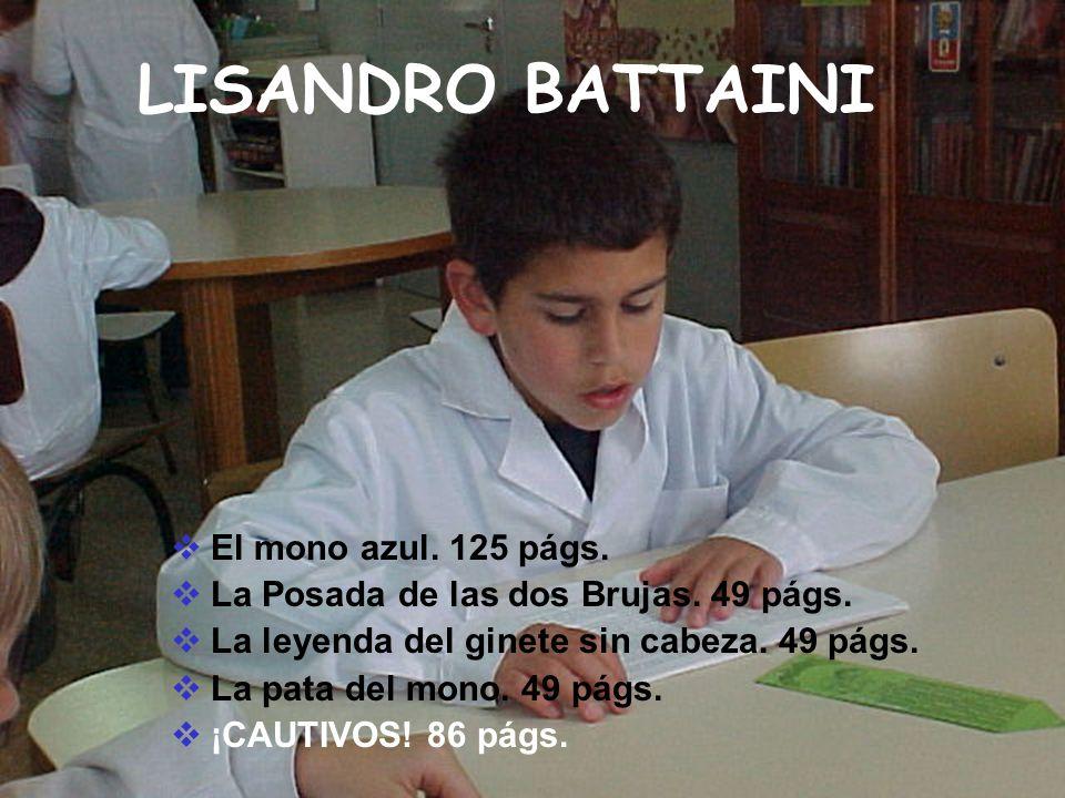 LISANDRO BATTAINI El mono azul. 125 págs.