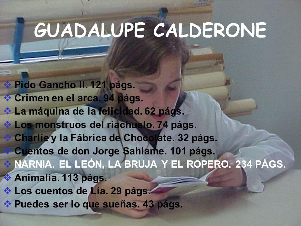 GUADALUPE CALDERONE Pido Gancho ll. 121 págs.