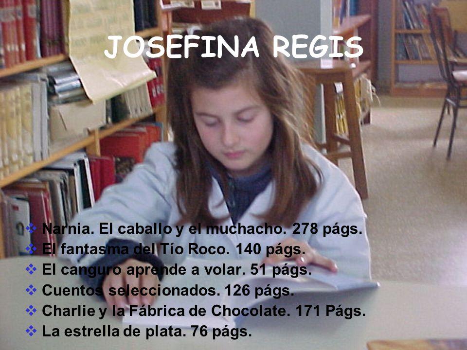 JOSEFINA REGIS Narnia. El caballo y el muchacho. 278 págs.