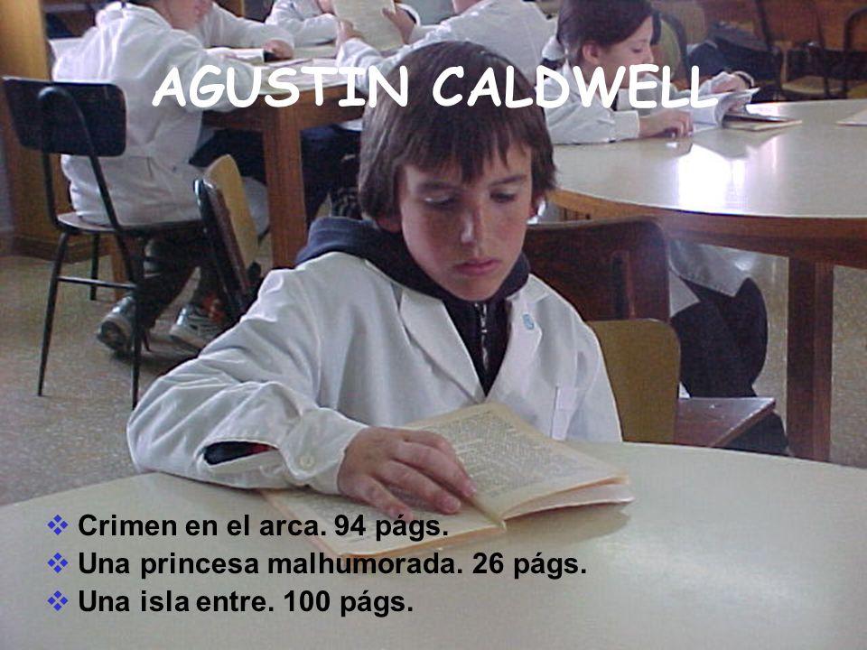 AGUSTIN CALDWELL Crimen en el arca. 94 págs.