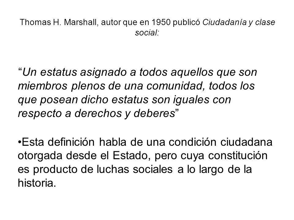 Thomas H. Marshall, autor que en 1950 publicó Ciudadanía y clase social: