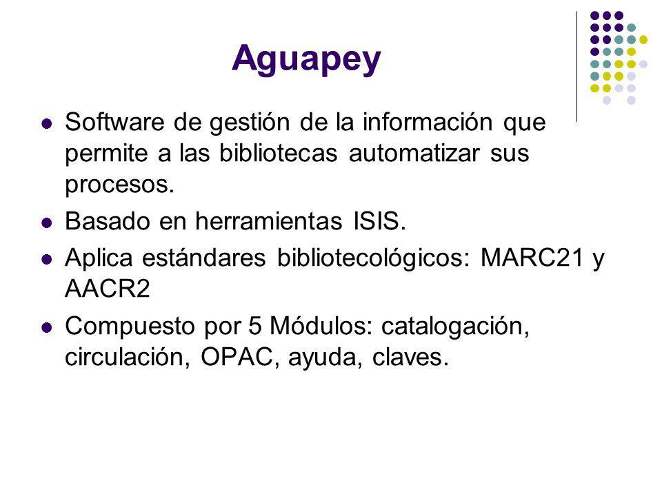 Aguapey Software de gestión de la información que permite a las bibliotecas automatizar sus procesos.