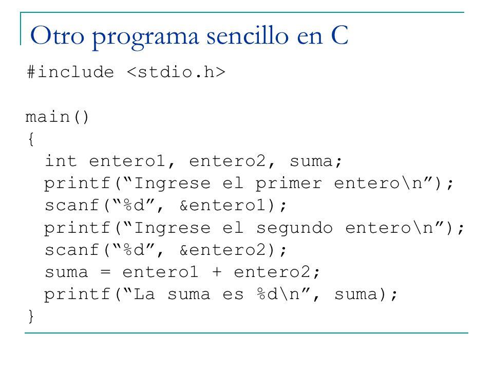 Otro programa sencillo en C
