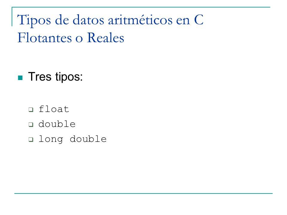 Tipos de datos aritméticos en C Flotantes o Reales