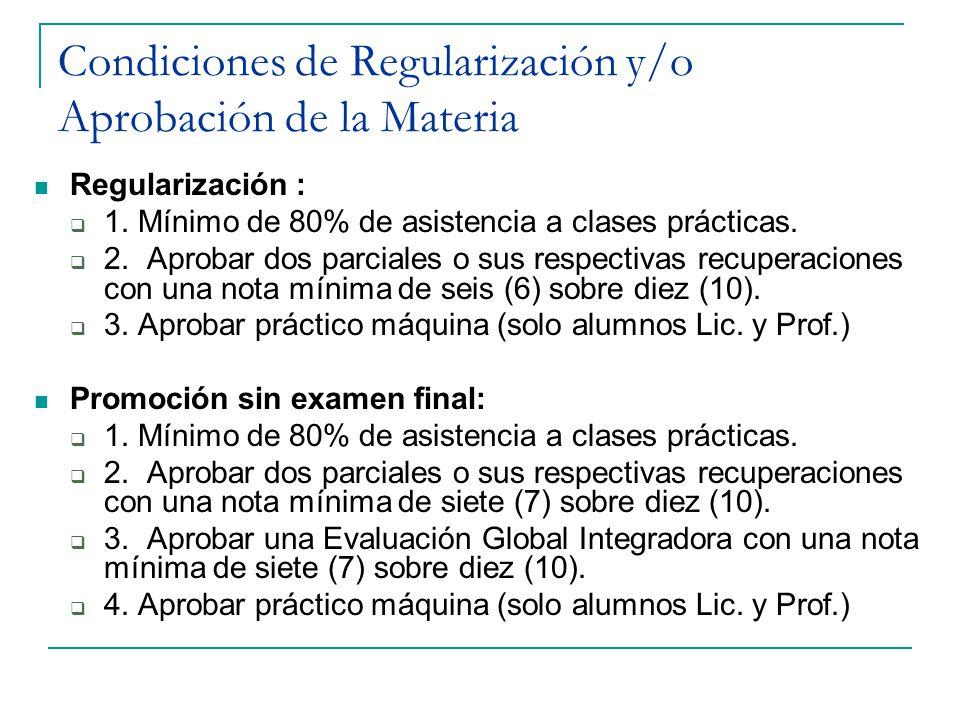 Condiciones de Regularización y/o Aprobación de la Materia