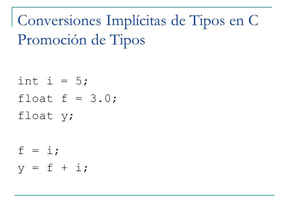 Conversiones Implícitas de Tipos en C Promoción de Tipos
