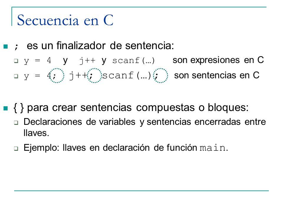 Secuencia en C ; es un finalizador de sentencia: