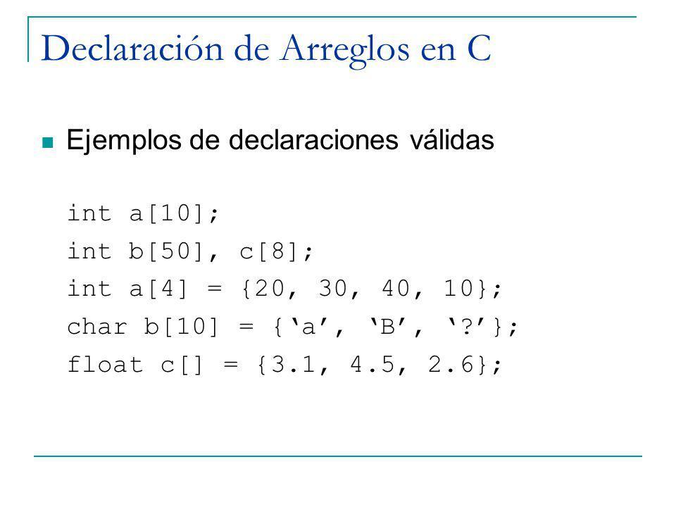 Declaración de Arreglos en C