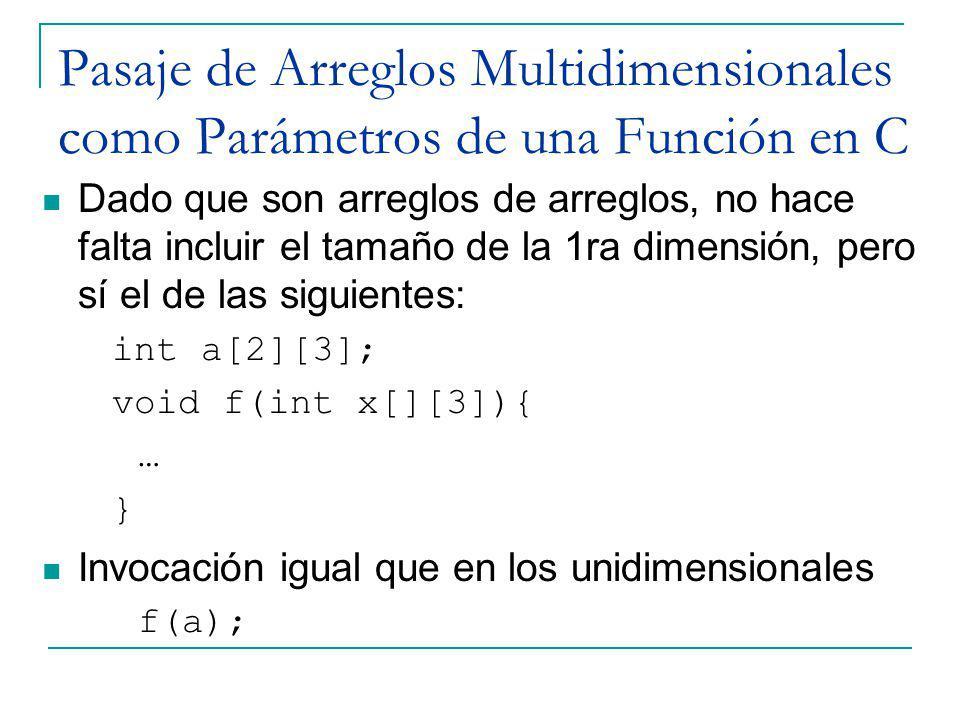 Pasaje de Arreglos Multidimensionales como Parámetros de una Función en C