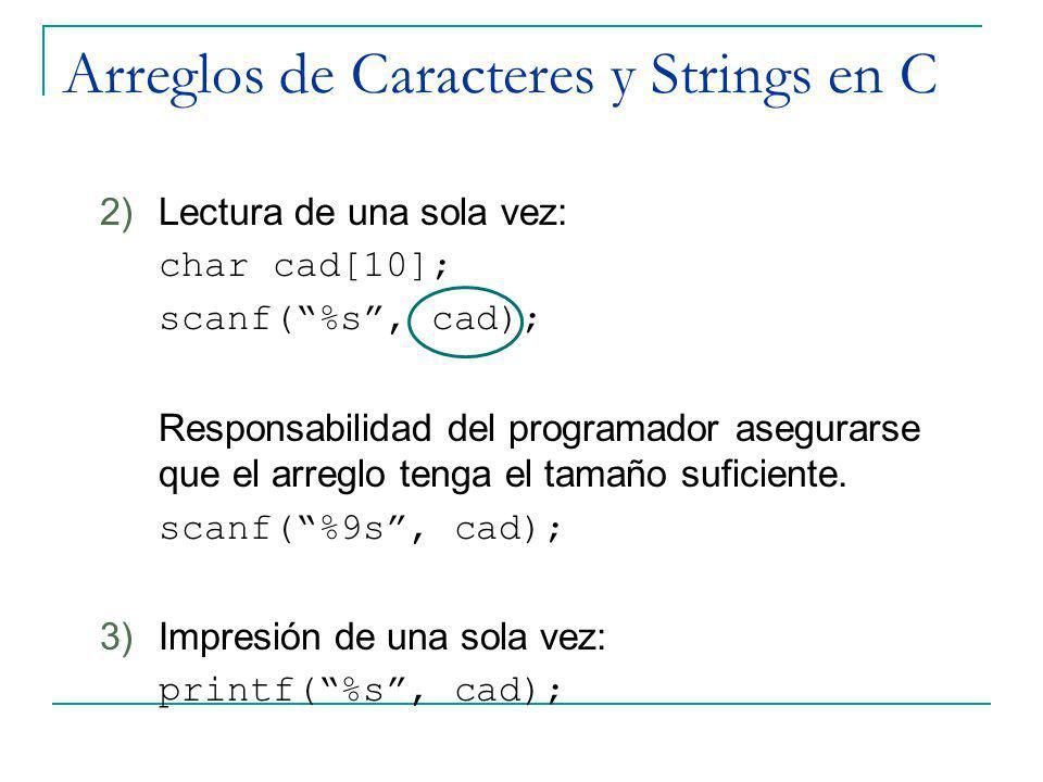 Arreglos de Caracteres y Strings en C