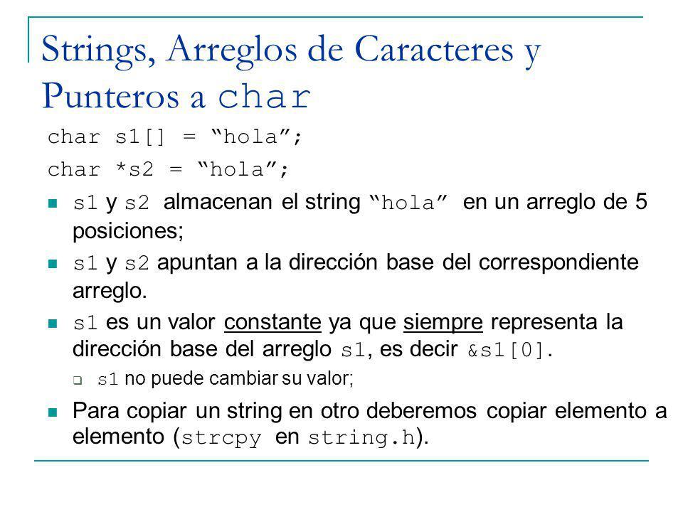 Strings, Arreglos de Caracteres y Punteros a char