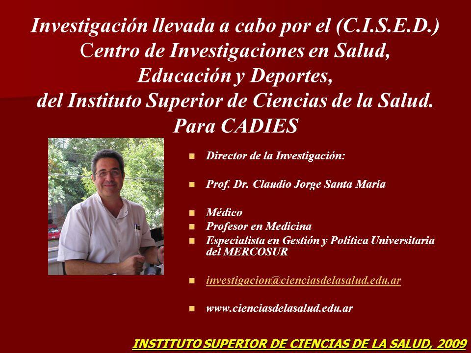 Investigación llevada a cabo por el (C. I. S. E. D