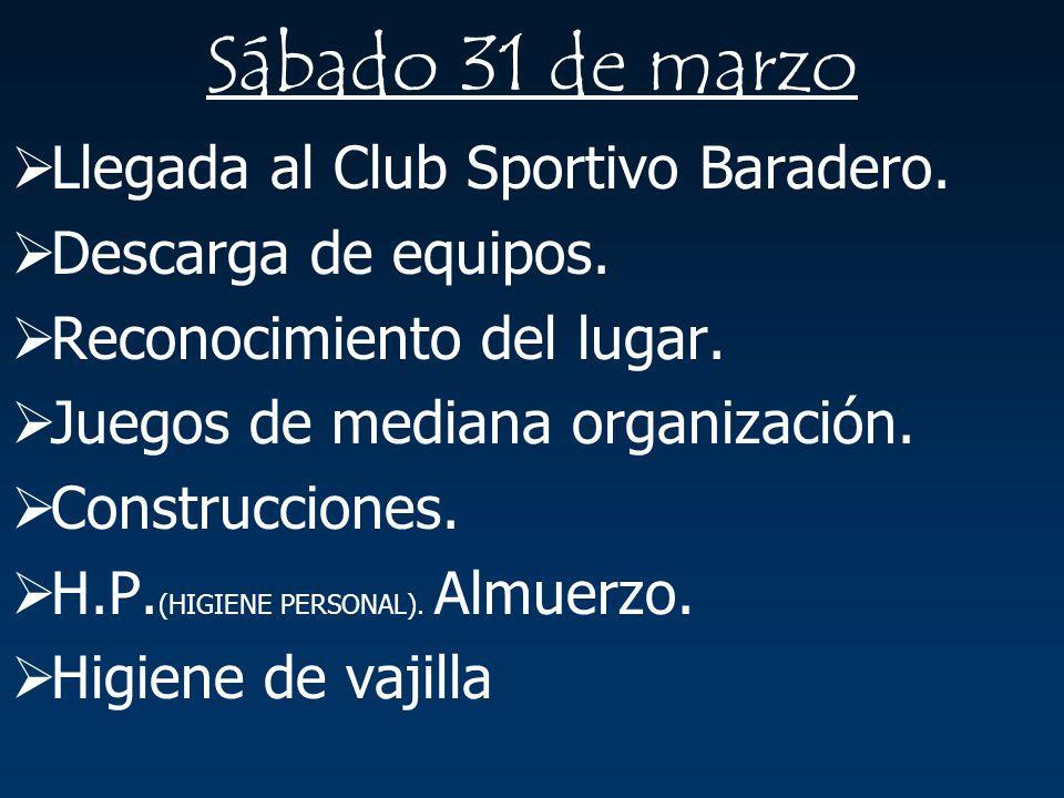 Sábado 31 de marzo Llegada al Club Sportivo Baradero.