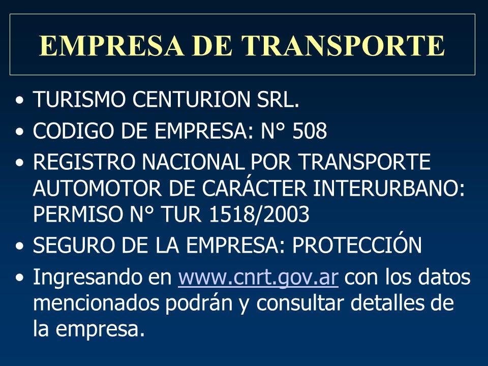 EMPRESA DE TRANSPORTE TURISMO CENTURION SRL. CODIGO DE EMPRESA: N° 508