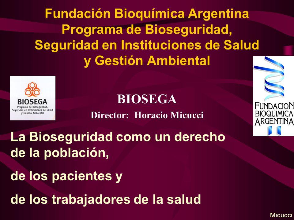 BIOSEGA Director: Horacio Micucci