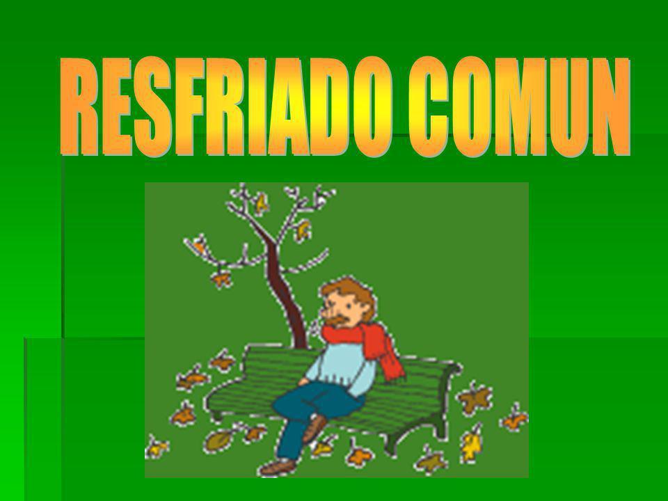 RESFRIADO COMUN