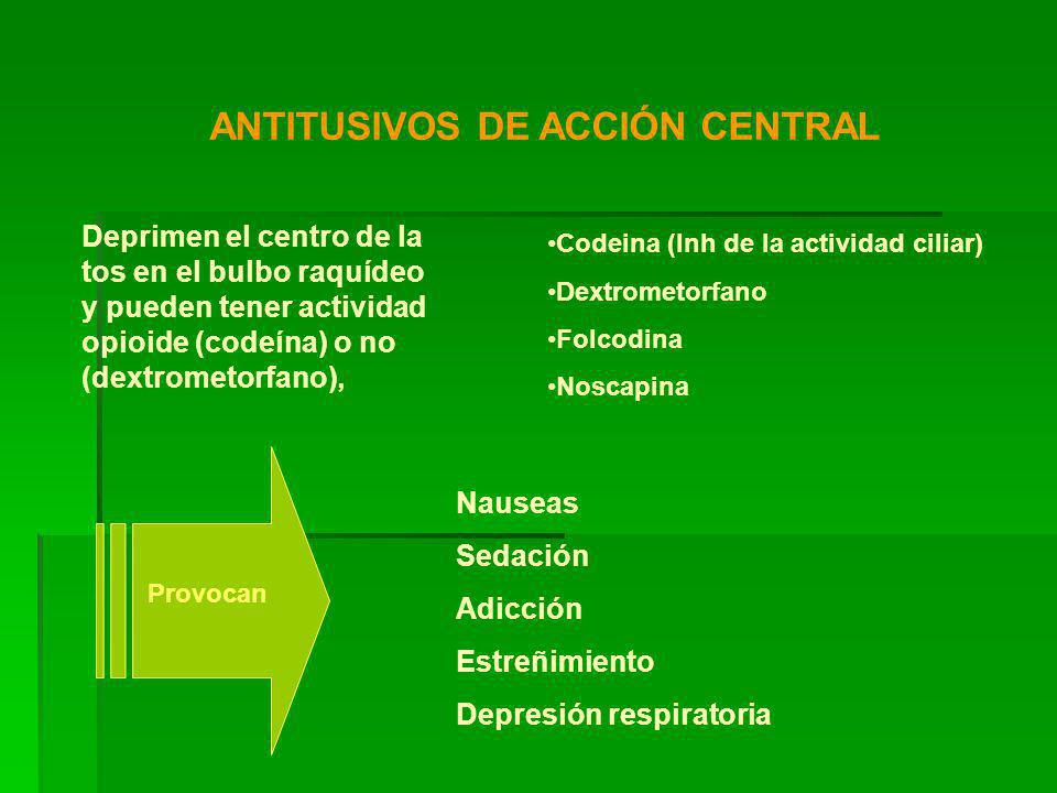 ANTITUSIVOS DE ACCIÓN CENTRAL