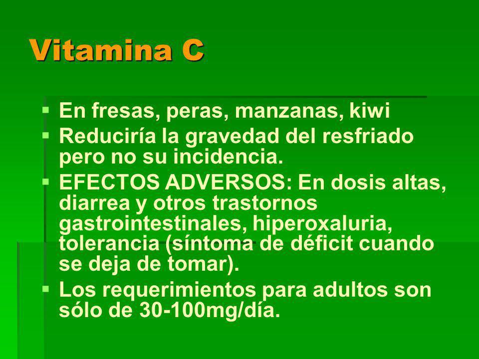Vitamina C En fresas, peras, manzanas, kiwi