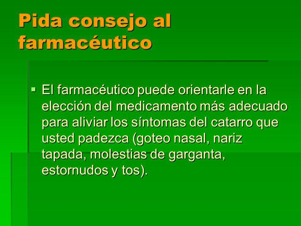 Pida consejo al farmacéutico