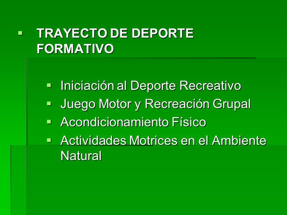 TRAYECTO DE DEPORTE FORMATIVO