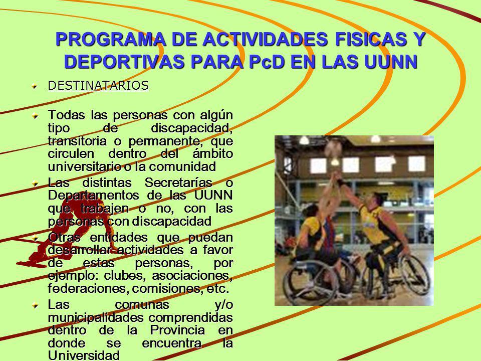 PROGRAMA DE ACTIVIDADES FISICAS Y DEPORTIVAS PARA PcD EN LAS UUNN