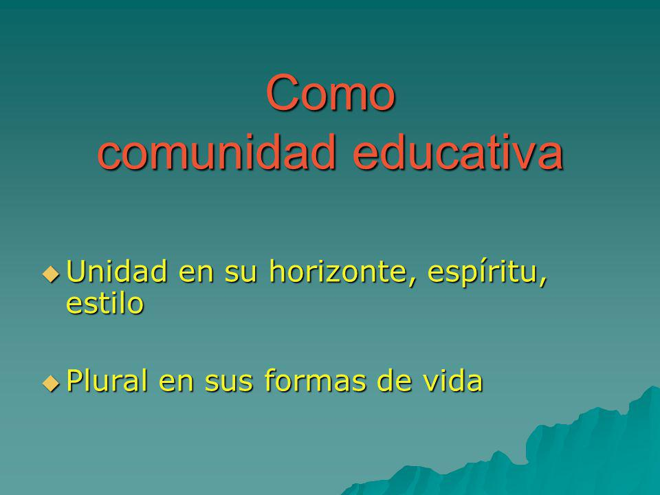 Como comunidad educativa