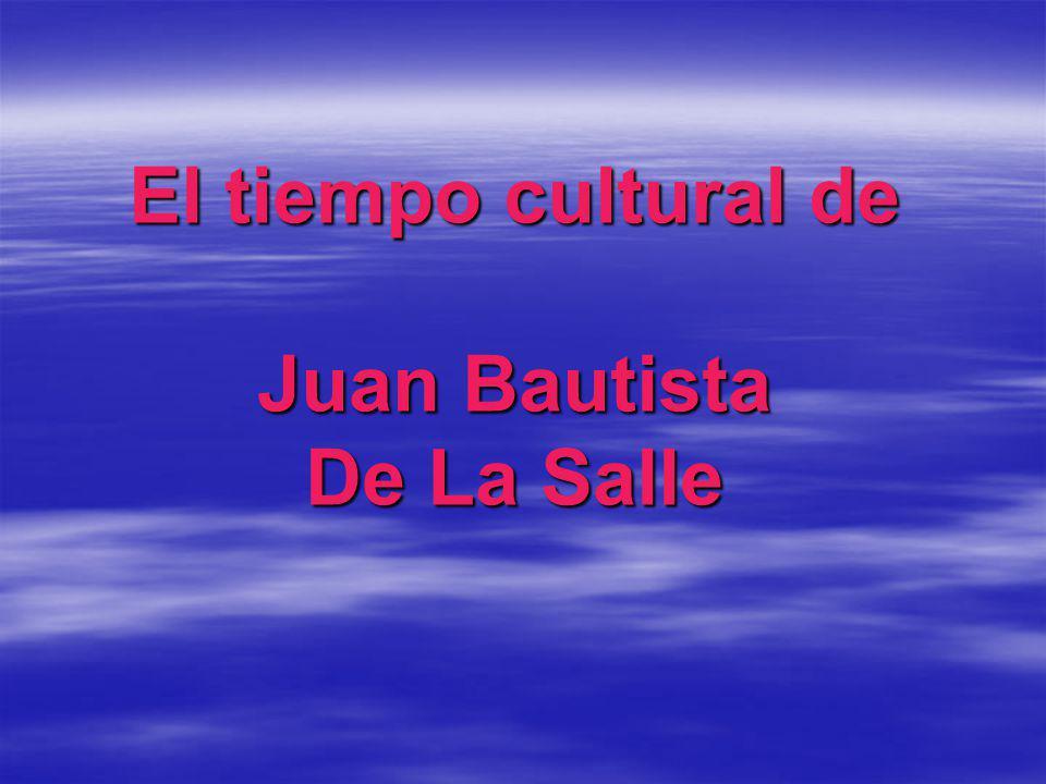 El tiempo cultural de Juan Bautista De La Salle