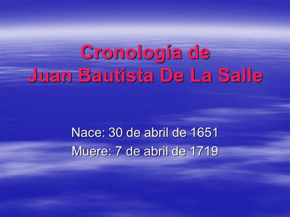 Cronología de Juan Bautista De La Salle