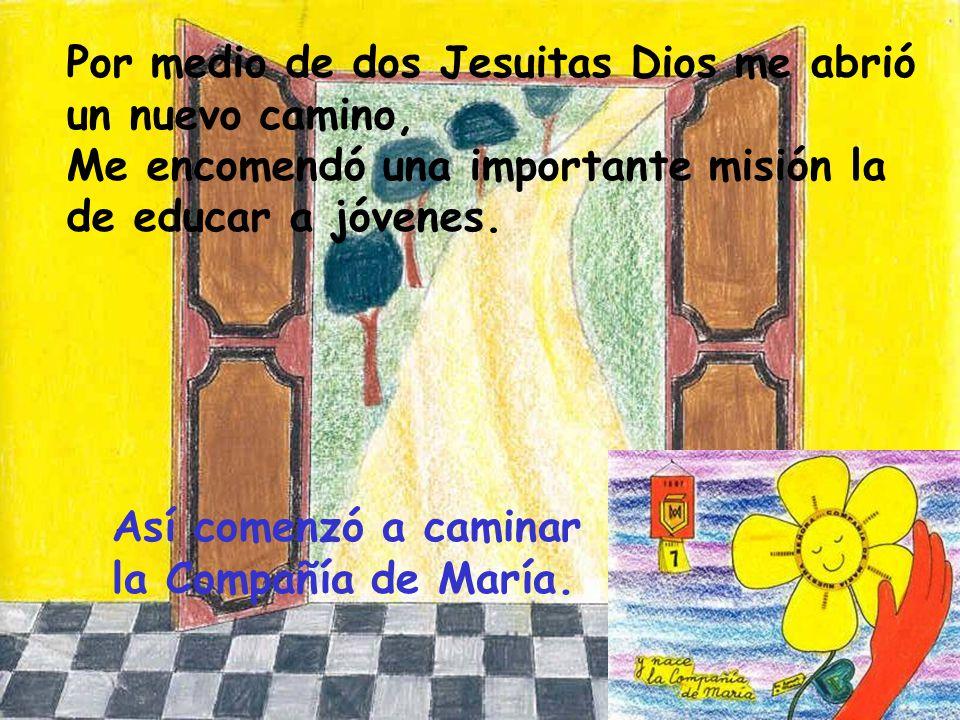 Por medio de dos Jesuitas Dios me abrió un nuevo camino,