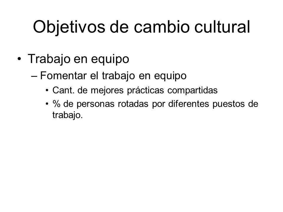 Objetivos de cambio cultural
