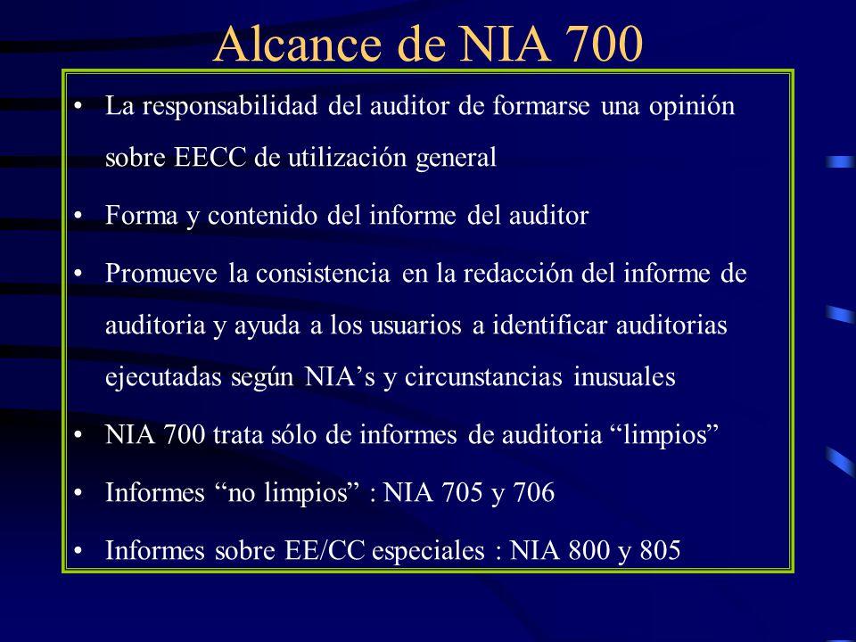 Alcance de NIA 700 La responsabilidad del auditor de formarse una opinión sobre EECC de utilización general.
