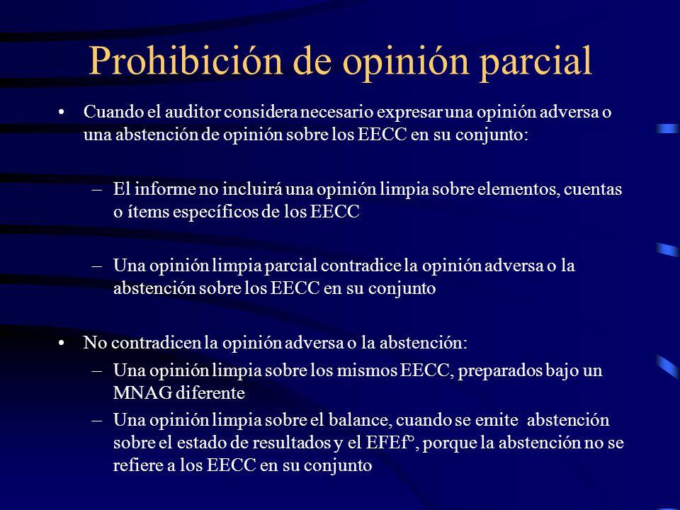 Prohibición de opinión parcial