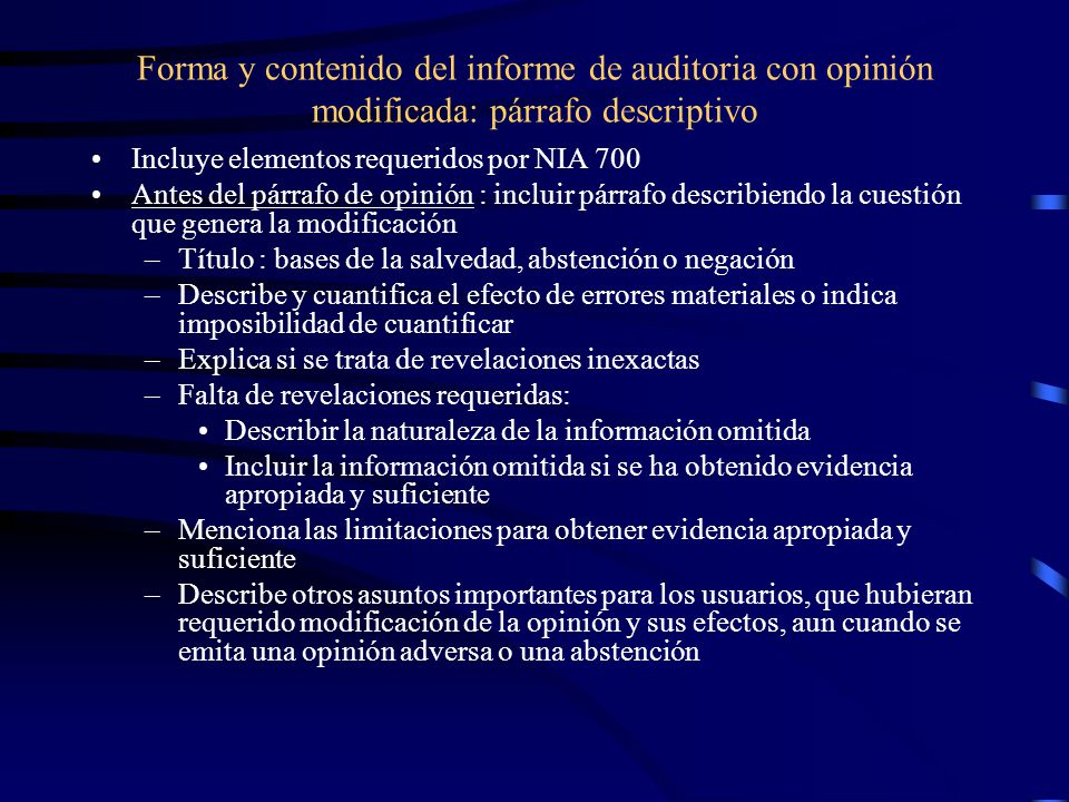 Forma y contenido del informe de auditoria con opinión modificada: párrafo descriptivo