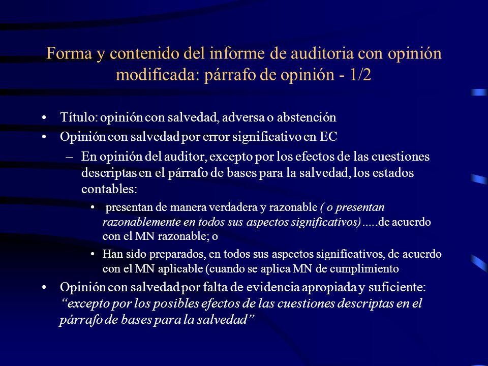 Forma y contenido del informe de auditoria con opinión modificada: párrafo de opinión - 1/2