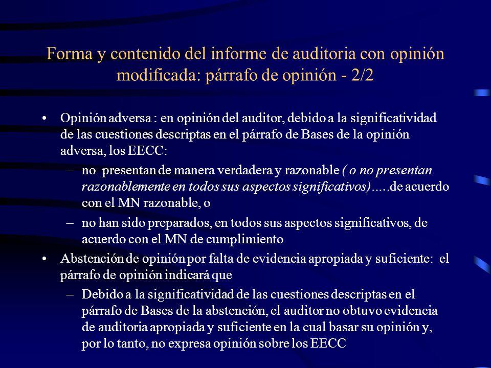Forma y contenido del informe de auditoria con opinión modificada: párrafo de opinión - 2/2