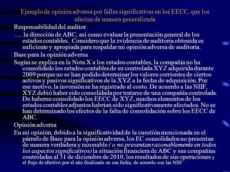 Ejemplo de opinión adversa por fallas significativas en los EECC, que los afectan de manera generalizada