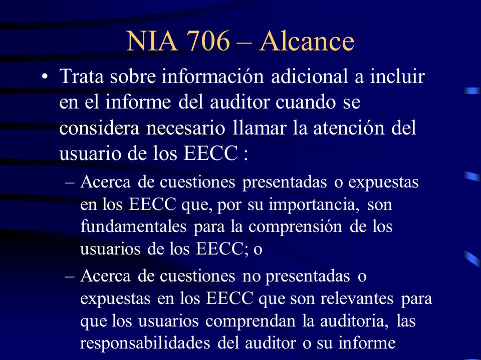 NIA 706 – Alcance