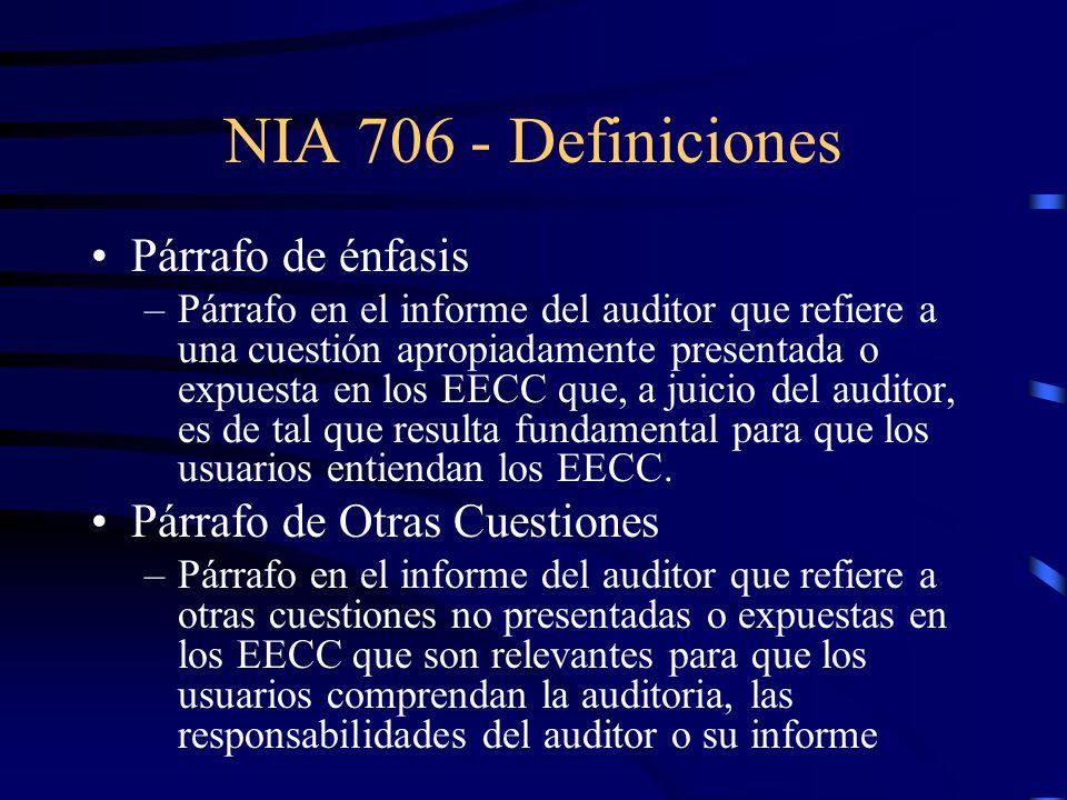 NIA 706 - Definiciones Párrafo de énfasis Párrafo de Otras Cuestiones