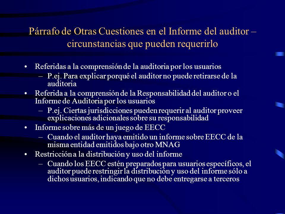 Párrafo de Otras Cuestiones en el Informe del auditor – circunstancias que pueden requerirlo