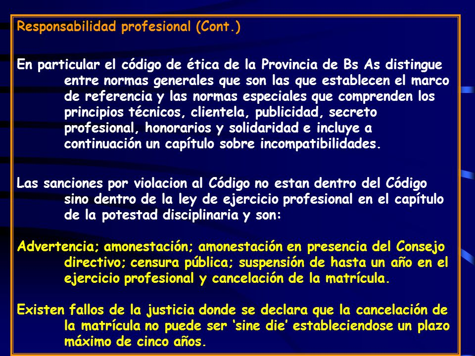 Responsabilidad profesional (Cont.)