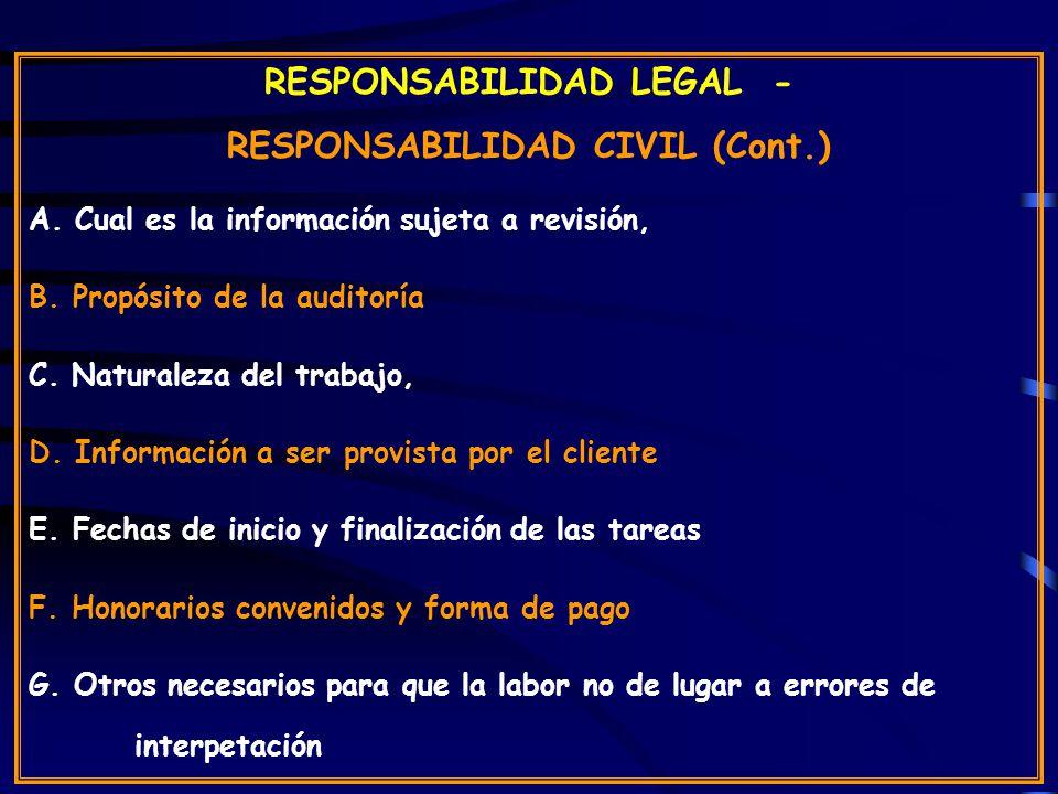 RESPONSABILIDAD LEGAL - RESPONSABILIDAD CIVIL (Cont.)